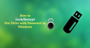 How to Lock/Encrypt Pen Drive with Password on Windows